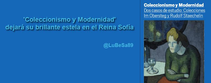 Exposición Colecionismo y modernidad Museo Reina Sofía