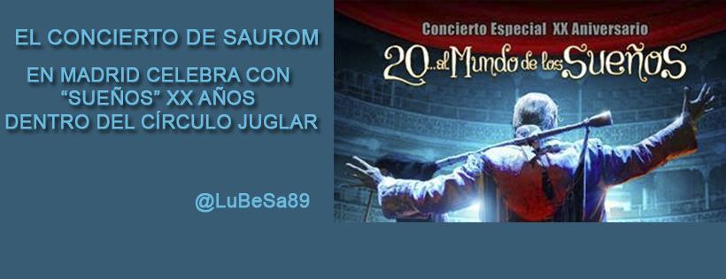 Saurom Concierto Sueños Madrid